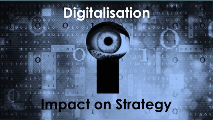 Digitalisation 2.1 – Impact on Strategy