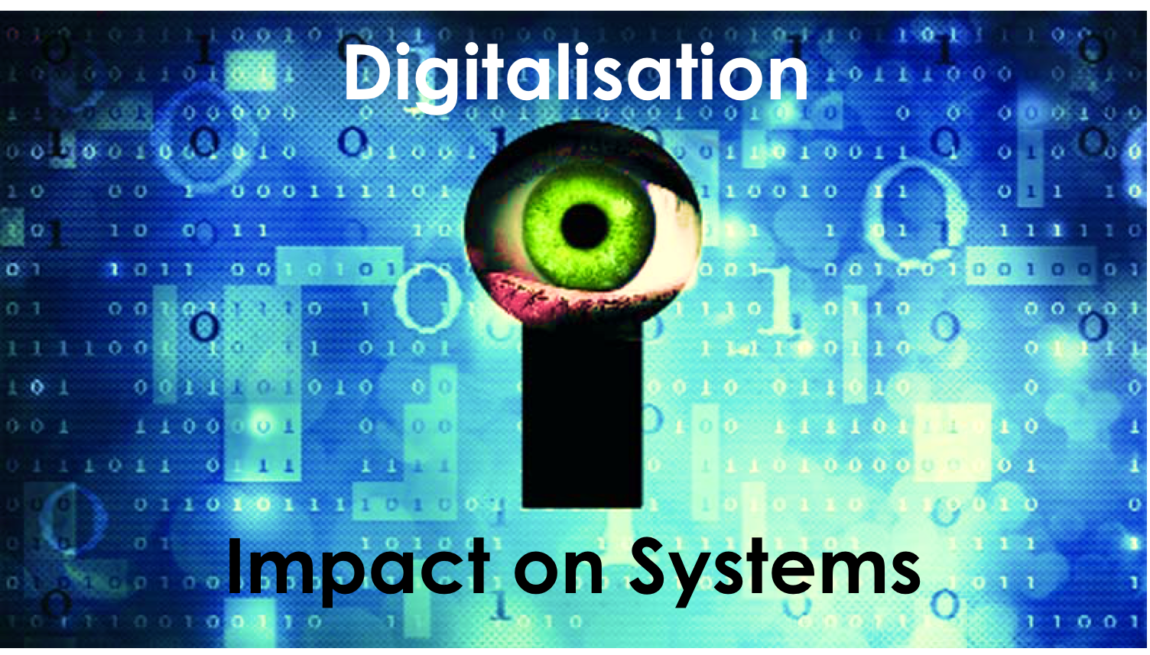Digitalisation 2.3 – Impact on Organisational Systems