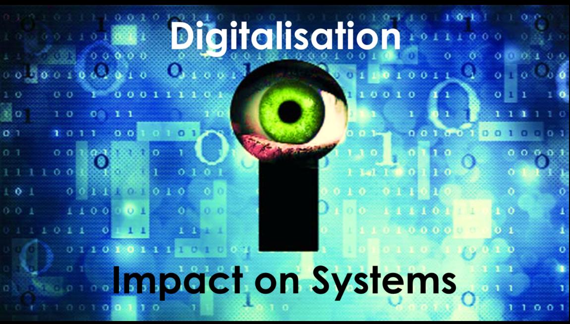Digitalisation 2.3 – Impact on Organisational Systems