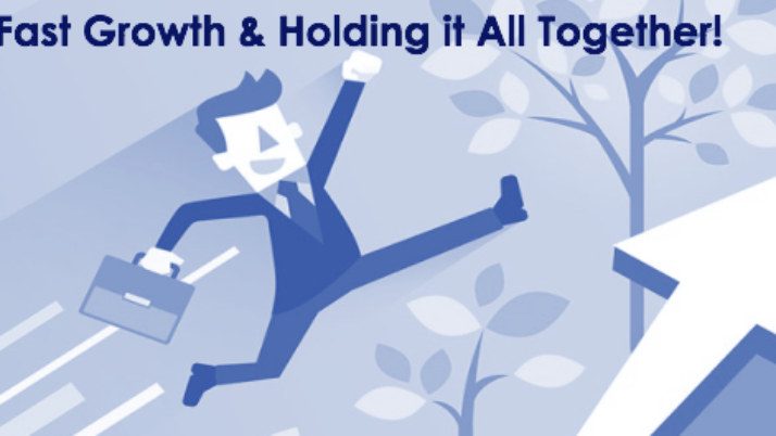 EVENT: Fast Growth & Holding it All Together