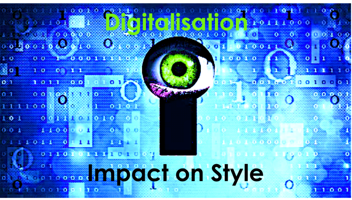 Digitalisation 2.4 – Impact on Style