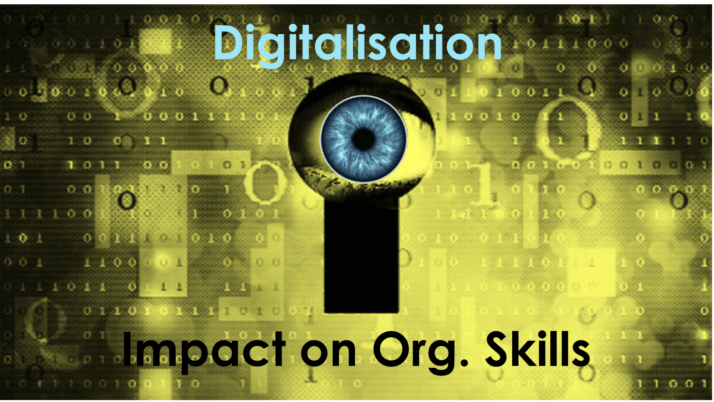 Digitalisation 2.6 – Impact on Organisational Skills