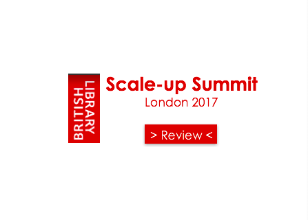 Review of London's Scale-up Summit'17